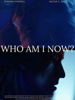 Who Am I Now?