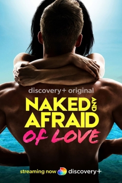 Naked and Afraid of Love